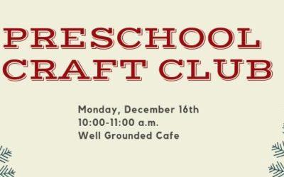 Preschool Craft Club 12-16-2019