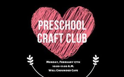 Preschool Craft Club 02-17-2020