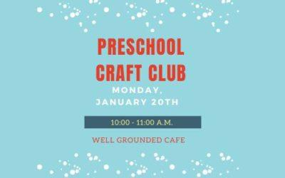 Preschool Craft Club 01-20-2020